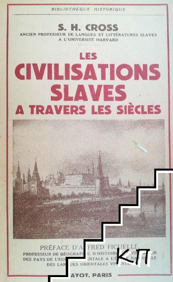 Les civilisations slaves a travers les siecles
