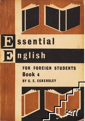 Essenstial Engish for Foreign Students. Book 4