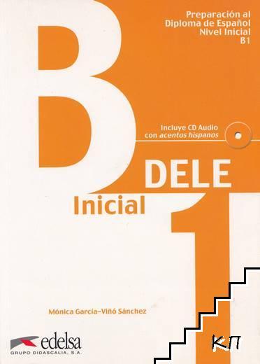 Preparación al Diploma de Español. Nivel B1 + CD