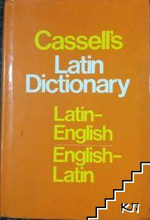 Cassell s Latin dictionary: Latin-english, English-latin