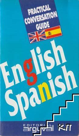 Practical Conversation Guide: Engliush-Spanish