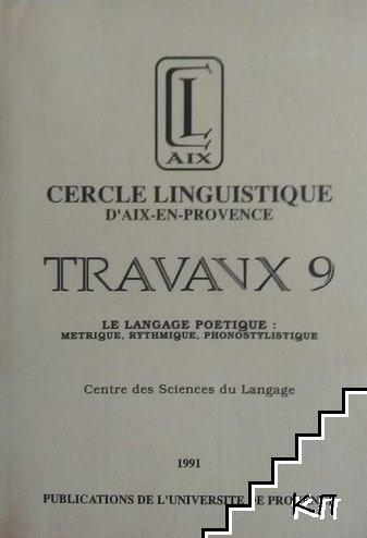Travaux 9. Le langage poetique: metrique, rythmique, phonostylistique