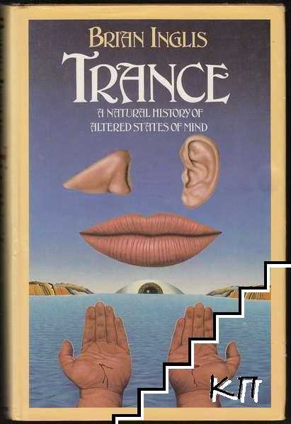 Trance: A Natural History of Altered States of Mind