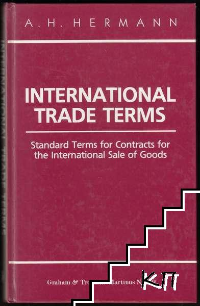 International Trade Terms: Standard Terms for Contracts for the International Sale of Goods