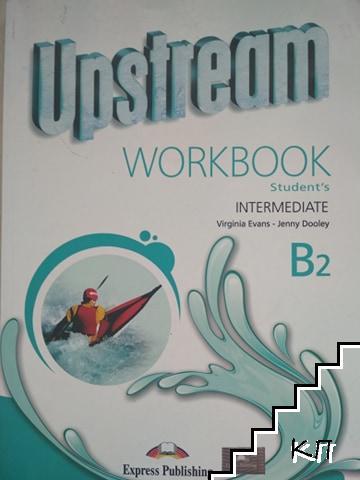 Upstream Intermediate B2. Workbook Student's
