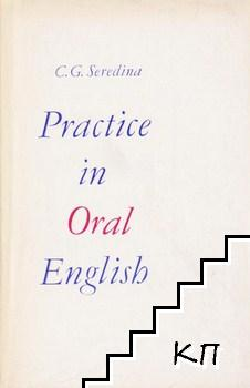 Practice in Oral English