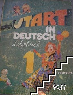 Start in Deutsch 1. Lehrbuch fur Anfanger