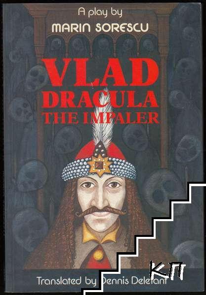 Vlad Dracula The Impaler