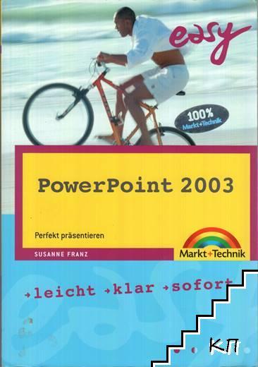 Easy PowerPoint 2003