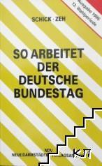 So arbeitet der Deutsche Bundestag. 13 Wahlperiode