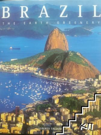 Brazil: The Green Colour Of The Earth
