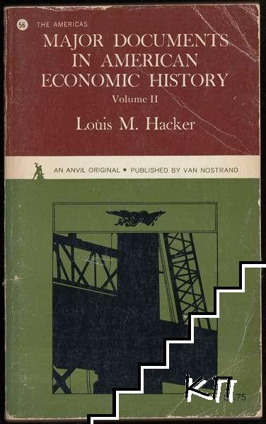 Major Documents in American Economic History. Vol. 2: The Problems of a World Power (The 20th Century)