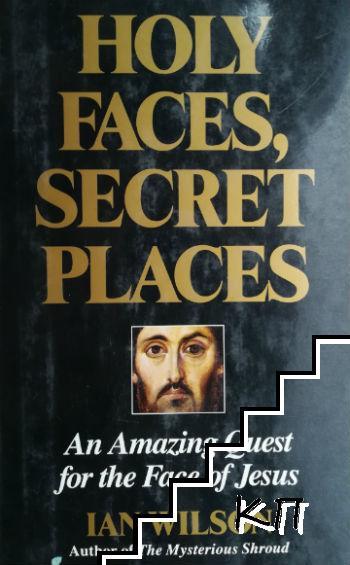 Holy Faces, Secret Places