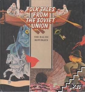 Folk tales the Soviet Union: The Baltic Republics