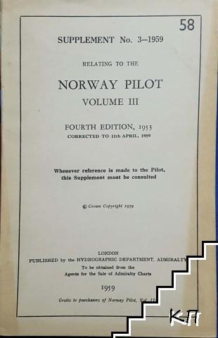 Suplement No. 3-1959. Relating to the Norway Pilot. Vol. 3