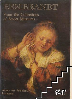 Rembrandt: From the Collections of Soviet Museums