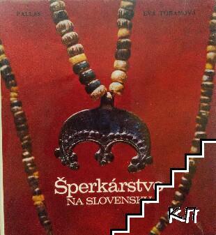 Šperkárstvo na Slovensku