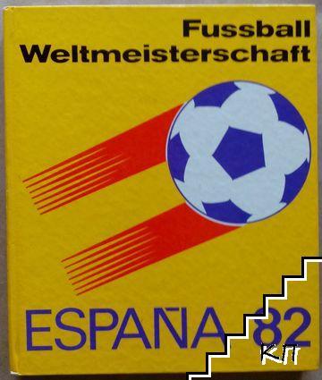 Fussball weltmeisterschaft. Espania 1982