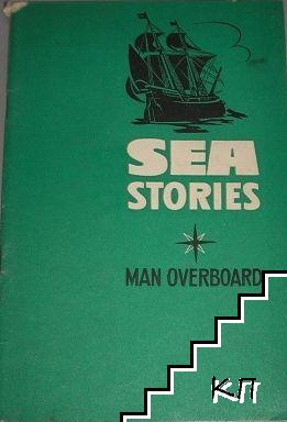 Sea Stories: Man Overboard