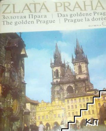 Zlata Praha / The Golden Prague / Золотая Прага