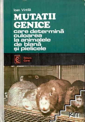 Mutatii genice care determină culoarea la animalele de blană și pielicele