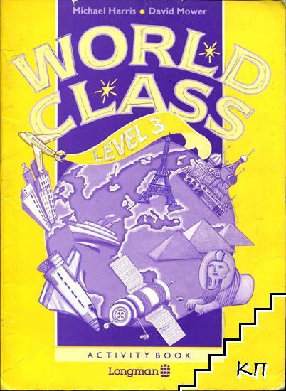 World class. Level 3. Activity book