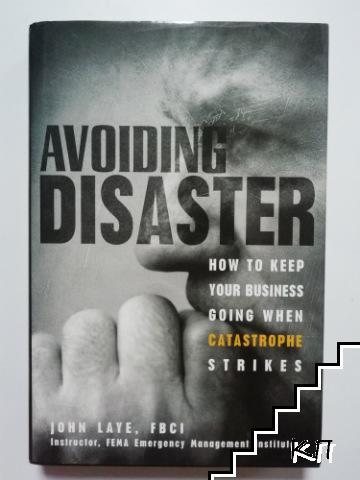 Avoiding Disaster