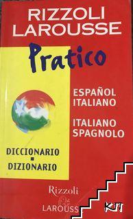 Larousse pratico dizionario Spagnolo-italiano / Italiano-spagnolo