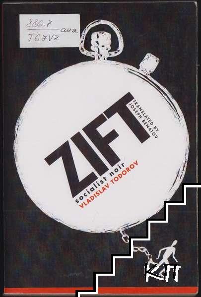 Zift: Socialist Noir