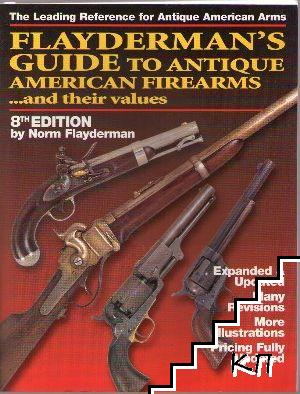 Flayderman's Guide to Antique American Firearms ...and Their Values