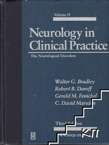 Neurology in Clinical Practice. Vol 2: The Neurological Disorders