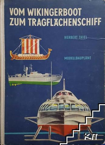 Vom wikingerboot zum tragflächenschiff