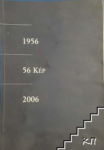 1956. 56 Kép 2006