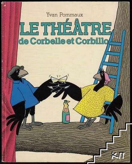 Le théâtre de Corbelle et Corbillo