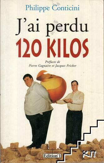 J'ai perdu 120 kilos