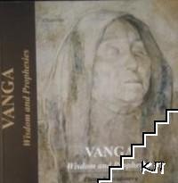 Vanga. Wisdom and prophesies