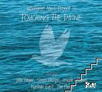Inteligent Muzic Project. Vol. 3: Touching the Divine