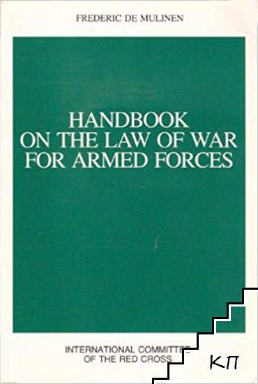 Handbook on the Law of War for Armed Forces