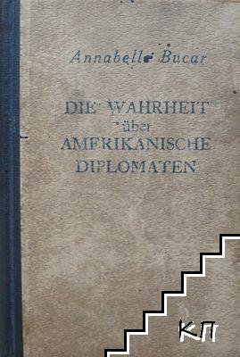 Die Wahrheit über Amerikanische Diplomaten