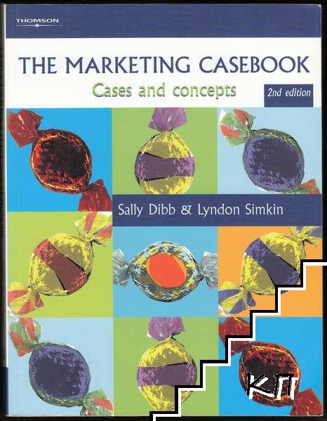 The Marketing Casebook: Cases and Concepts