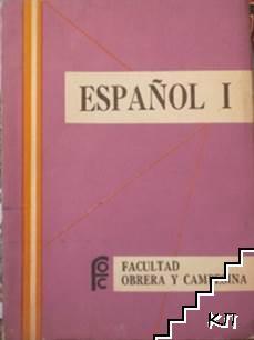 Español. Vol. 1: Primer Semestre