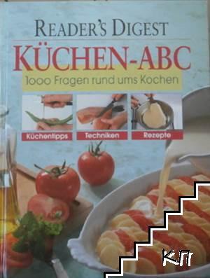 Küchen-ABC: 1000 fragen rund ums kochen