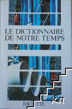 Le Dictionnaire de Notre Temps