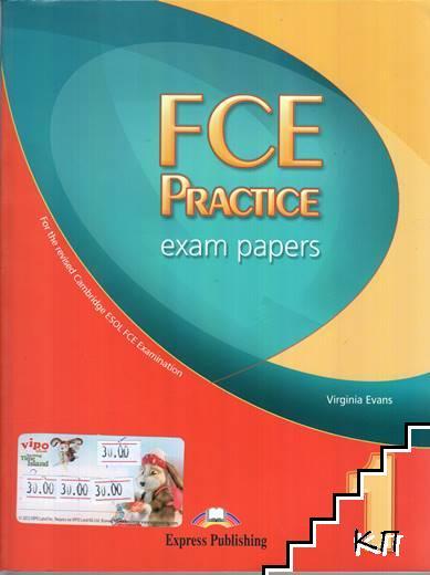 FCE. Part 1: Practice Exam Papers