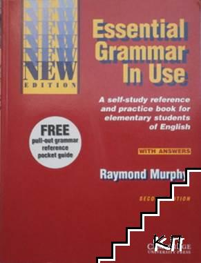 Essential Grammar in Use: A Self-Study Reference and Practice Book for Elementary Stude of English