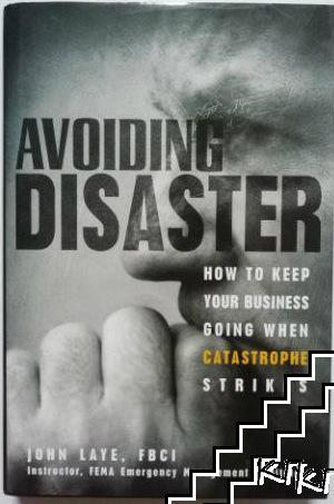 Avoiding Disaster