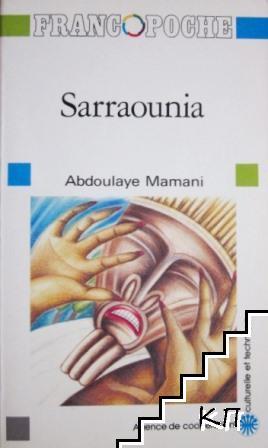 Sarraounia: Le drame de la reine magicienne