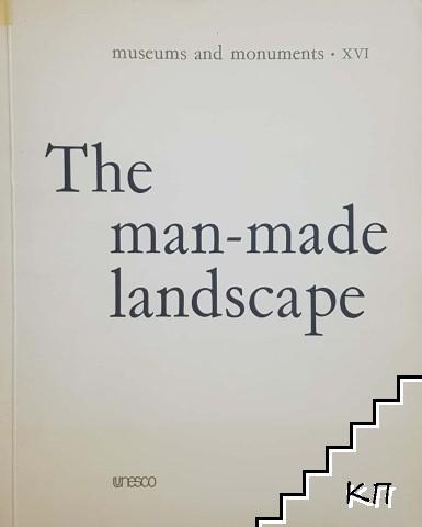 The man-made landscape