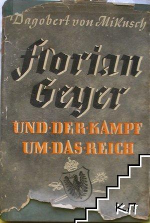 Florian Geyer und der Kampf um das Reich