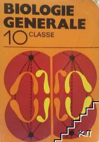 Biologie generale. 10 classe